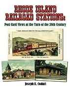 Rhode Island Railroad Stations: Post Card…