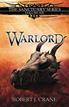 Warlord (The Sanctuary Series) (Volume 6) by…