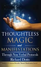 Thoughtless Magic and Manifestations:…