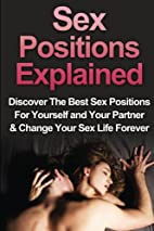Sex: Sex Positions Explained: Discover the…