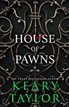 House of Pawns (House of Royals #2) by Keary…