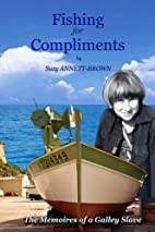 Fishing for Compliments: The Memoires of a…