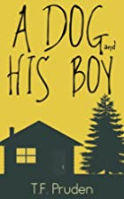 A Dog and His Boy by T. F. Pruden
