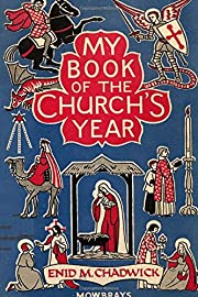 My Book of the Church's Year de Peter A.…