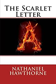 The Scarlet Letter af Nathaniel Hawthorne