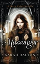 Messenger by Sarah Dalton