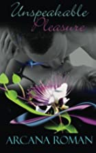 Unspeakable Pleasure: Collected Exotica by…