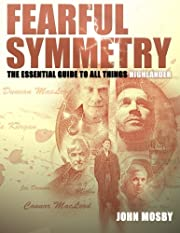 Fearful Symmetry: The Essential Guide to all…