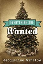 Everything She Wanted by Jacqueline Winslow