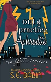 Out of Practice Aphrodite (The Goddess…