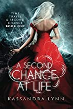 A Second Chance at Life (Time Travel and…