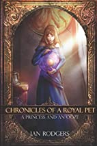 Chronicles of a Royal Pet: A Princess and an…