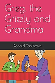 Greg, the Grizzly and Grandma de Ronald…
