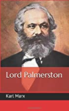 Lord Palmerston by Karl Marx