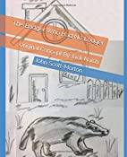 The Badger Who Had No Lodger: Original…