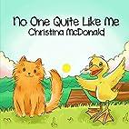No One Quite Like Me by Christina McDonald