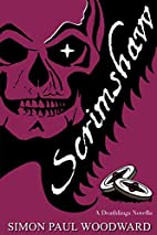Scrimshaw (Deathlings Chronicles) by Simon…