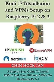 Kodi 17 Installation and VPNs Setup on…