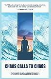 Chaos Calls to Chaos
