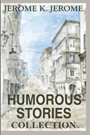 50 Humorous Stories: Short Stories…