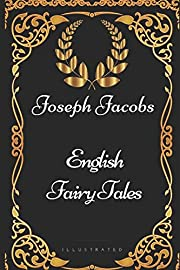 English Fairy Tales: By Joseph Jacobs -…