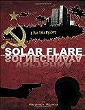 Solar Flare (Dr. Dan Trix Mystery Series 7)