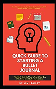 Quick Guide to Starting a Bullet Journal:…