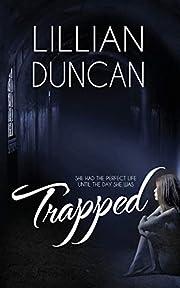 Trapped – tekijä: Lillian Duncan