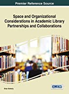 Space and Organizational Considerations in…