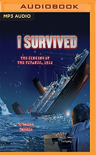 I Survived The Sinking Of The Titanic by Lauren Tarshis