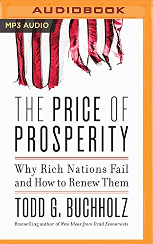 The Price of Prosperity, Todd G. Buchholz