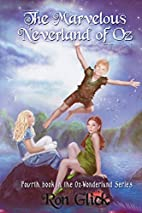 The Marvelous Neverland of Oz (Oz-Wonderland…