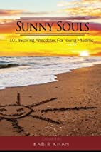 Sunny Souls: 101 Inspiring Anecdotes for…