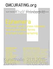On-Curating Issue 27: Ephemera: Invitation…