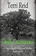 Deadly Circumstances - A Mary O'Reilly…