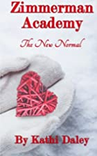 The New Normal by Kathi Daley