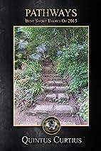 Pathways: Best Short Essays Of 2015 by…