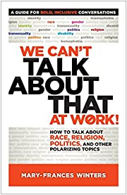 We Can't Talk about That at Work!: How…