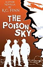 The Poison Sky: Synsk 2.5 by K C Finn