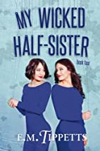 My Wicked Half-Sister (Someone Else's…