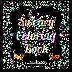 Swear Word Coloring Book: The Joy of Sweary…
