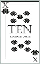 Ten by Kerriann Curtis