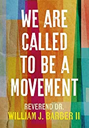 We Are Called to Be a Movement – tekijä:…