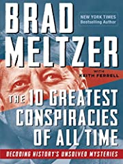 The 10 Greatest Conspiracies of All Time:…