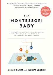 The Montessori Baby: A Parent's Guide to…
