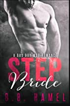 Step Bride: A Bad Boy Mob Romance by B. B.…