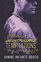 Uncontrollable Temptations (The Tempted…