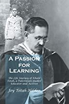 A Passion for Learning by Joy Totah Hilden