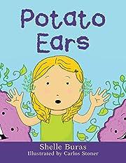 Potato Ears de Shelle Buras