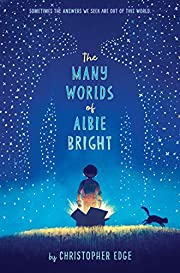The Many Worlds of Albie Bright de…